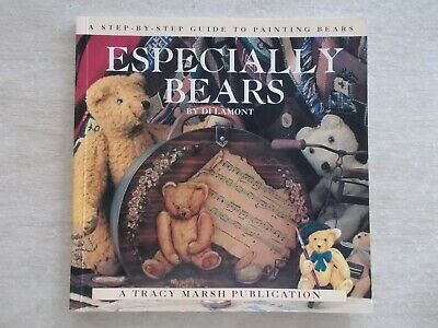 Especially Bears~Di Lamont~A Guide To Painting Bears~72pp Quarto P/B~2000