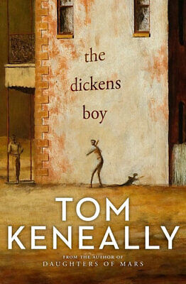 NEW The Dickens Boy By Tom Keneally Paperback Free Shipping
