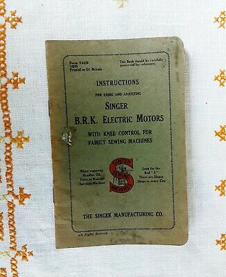 Singer Instructions Booklet B.R.K. Electric Motors With Knee Control