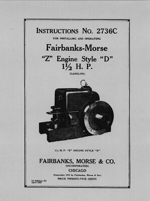 Fairbanks Morse 1.5 HP Style  D  Instructions No. 2736C