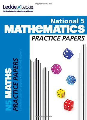 Practice Papers for SQA Exams - National 5 Mathematics Practice Exam Papers, Nis