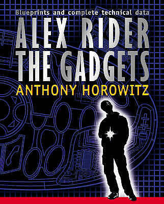 Alex Rider The Gadgets by Anthony Horowitz Hardback book 2005