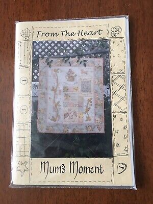 Mum's Moment - From The Heart - Patchwork Quilt PATTERNS Wall Hanging NEW
