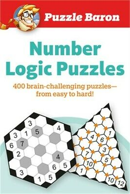 Puzzle Baron Number Logic Puzzles: Over 300 Brain-Challenging Puzzles-From Easy