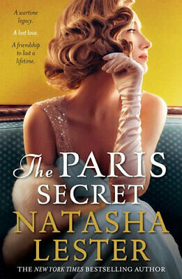 NEW The Paris Secret By Natasha Lester Paperback Free Shipping