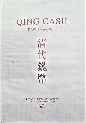 David Hartill QING CASH 2003 Chinese Coins from 1644-1911 BEST REFERENCE