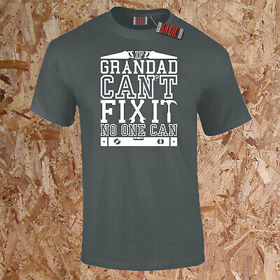 If Grand-Père Can'T Fix It No One Can Drôle T-Shirt Cadeau Anniversaire pour
