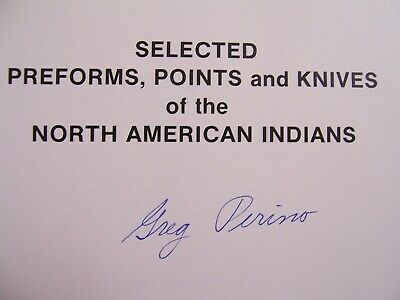 Signed First Edition Copy Of Perino's Selected Preforms Points & Knives Vol. 1