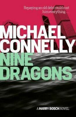 NEW Nine Dragons By Michael Connelly Paperback Free Shipping