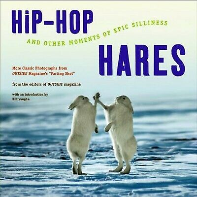 Hip Hop Hares and Other Moments of Epic Silliness : More Classic Photographs ...