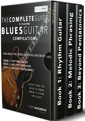 The Complete Guide to Playing Blues Guitar - Compilation (Play Blues Guitar)