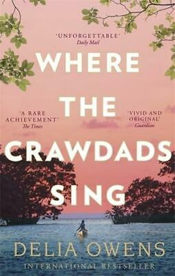 Where the Crawdads Sing by Delia Owens (author)
