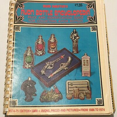 Bud Hastin's Avon Bottle Encyclopedia 1974-75 Edition + Price Guide 1886 to 1974