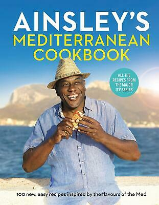 Signed Book - Ainsley's Mediterranean Cookbook by Ainsley Harriott First Print
