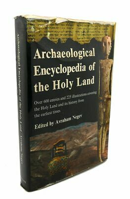 Avraham Negev ARCHAEOLOGICAL ENCYCLOPEDIA OF THE HOLY LAND 1st Edition 1st Print