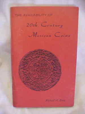 """"""" 1969 First Edition - 20Th Century Mexican Coins """"  Book"""