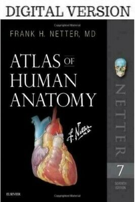 Atlas of Human Anatomy, 7th Edition by Frank H. Netter