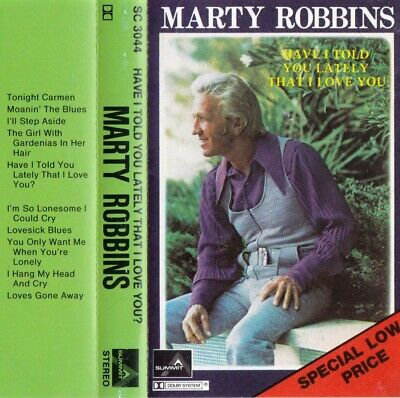 MARTY ROBBINS Have I Told You Lately That I Love You?  - Cassette - Tape  SirH70