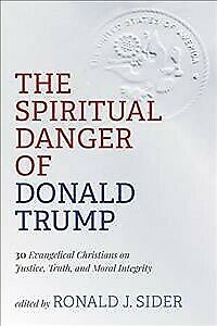 The Spiritual Danger of Donald Trump, Brand New, Free shipping in the US