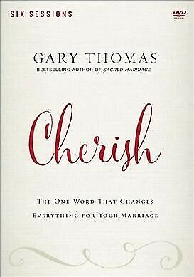 Cherish : The One Word That Changes Everything for Your Marriage, 6 Sessions,...