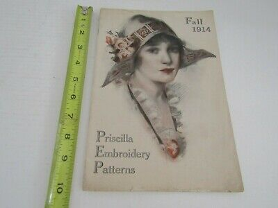Antique Sewing 1914 Priscilla Embroidery Patterns Book Booklet Advertising Sew