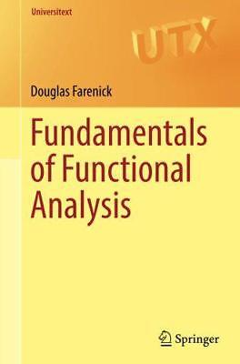 Fundamentals of Functional Analysis (Universitext) by Farenick, Douglas, NEW Boo