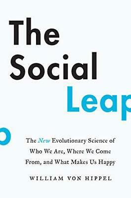 The Social Leap : New Evolutionary Science Of Who Nosotros Are, Donde Come From