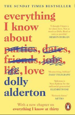 Everything I Know About Love by Dolly Alderton (EPUB.PDF.MOBI)