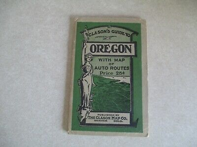 Clason's Guide to Oregon with Map of Auto Routes, Train Info, City Info 1919