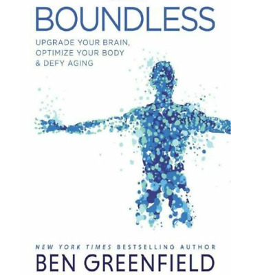 Boundless by Ben Greenfield 2020 ✅ [P,D.F]✅ Fast Delivery ✅Enjoy your Quarantine