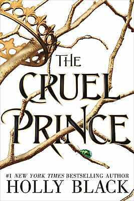The Cruel Prince (The Folk of the Air Book 1) By Holly Black