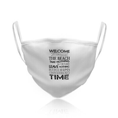 Cotton Washable Reusable Face Mask Welcome to Our Place at The Beach B Nature