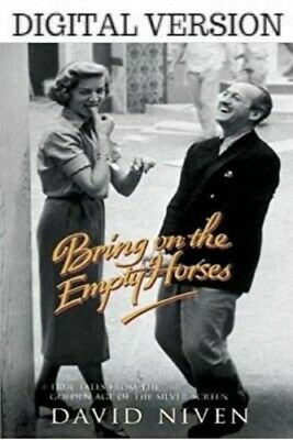 Bring on the Empty Horses by Niven, David  (DIGITAL VERSION)