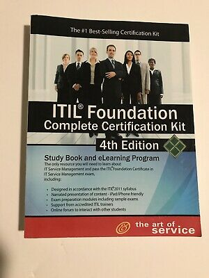 Itil Foundation Complete Certification Kit - Fourth Edition: Study Guide Book