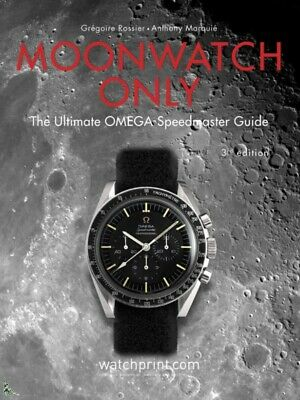 Moonwatch only - The Ultimate Omega Speedmaster Guide 3e Ed.