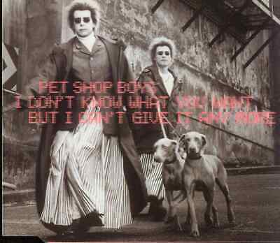Maxi CD Pet Shop Boys/I Don´t Know What You Want But I Don´t Give It Anymore (04