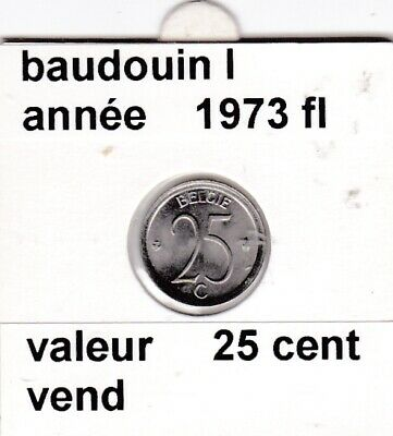 FB 3 )pieces de baudouin I  25 cent   1973  belgie