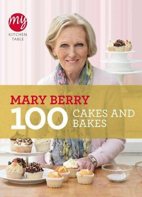 My Kitchen Table: 100 Cakes and Bakes by Mary Berry, NEW Book, FREE & FAST Deliv