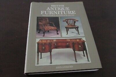 British Antique Furniture John Andrews Prices & Reasons for Values Large Book