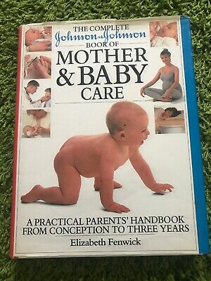 Johnson & Johnson Mother & Baby Care Book What To Expect Conception Labour Birth