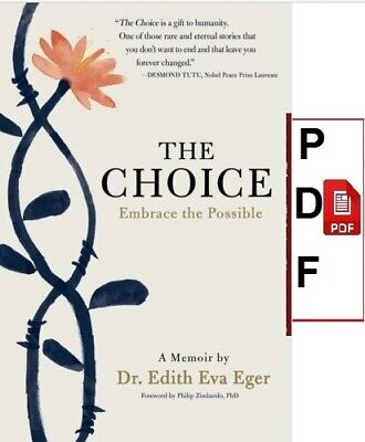 The Choice: Embrace the Possible [ɛb00k] P.D-F