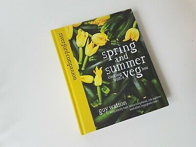 Spring and Summer Veg Riverford organic cookbook Veg storage tips and recipes