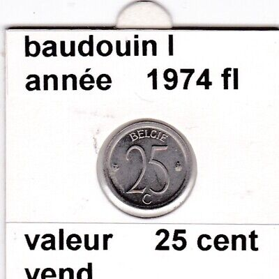 FB 3 )pieces de baudouin I  25 cent   1974  belgie