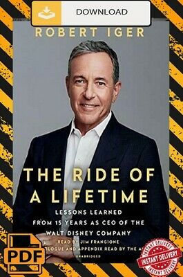 The Ride of a Lifetime - Robert Iger [ Digital Edition ]📥
