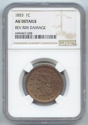 1853 Braided Hair Large Cent, NGC AU Details