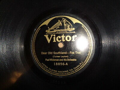 Early 20s VICTOR 78/Paul Whiteman and His Orchestra