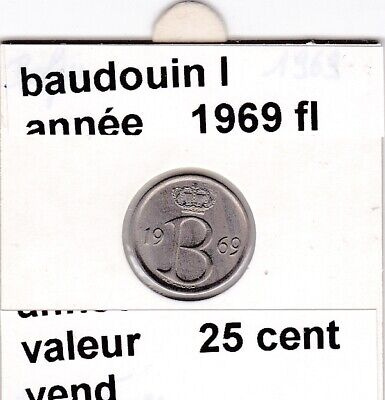 FB 3 )pieces de baudouin I  25 cent   1969  belgie
