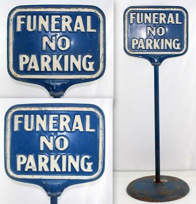 Vintage FUNERAL NO PARKING Embossed Double Sided Metal Sign w/ Cast Iron Base