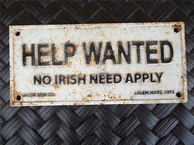 Old Cast Iron 1915 Help Wanted No Irish Need Apply Sign Salem Mass Salem Sign Co