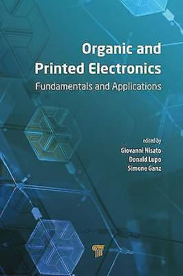 Organic and Printed Electronics: Fundamentals and Applications by , NEW Book, FR
